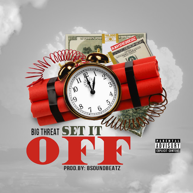 big threat set it off 640