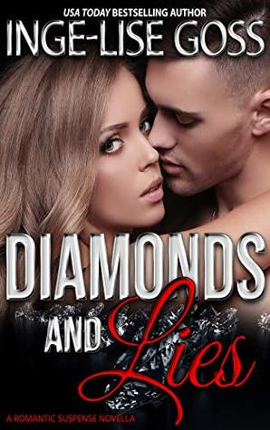 Diamonds and Lies by Inge-Lise Goss