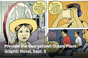 Preview the Georgetown Steam Plant Graphic Novel, Sept. 8