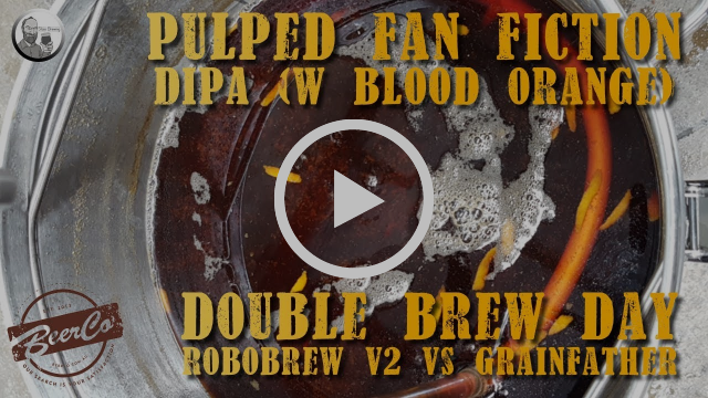Pulped Fan Fiction Brewday (Robobrew V2 Vs Grainfather)