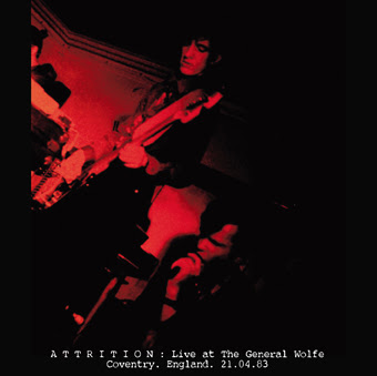 ATTRITION : Live at The General Wolfe. 21.04.83