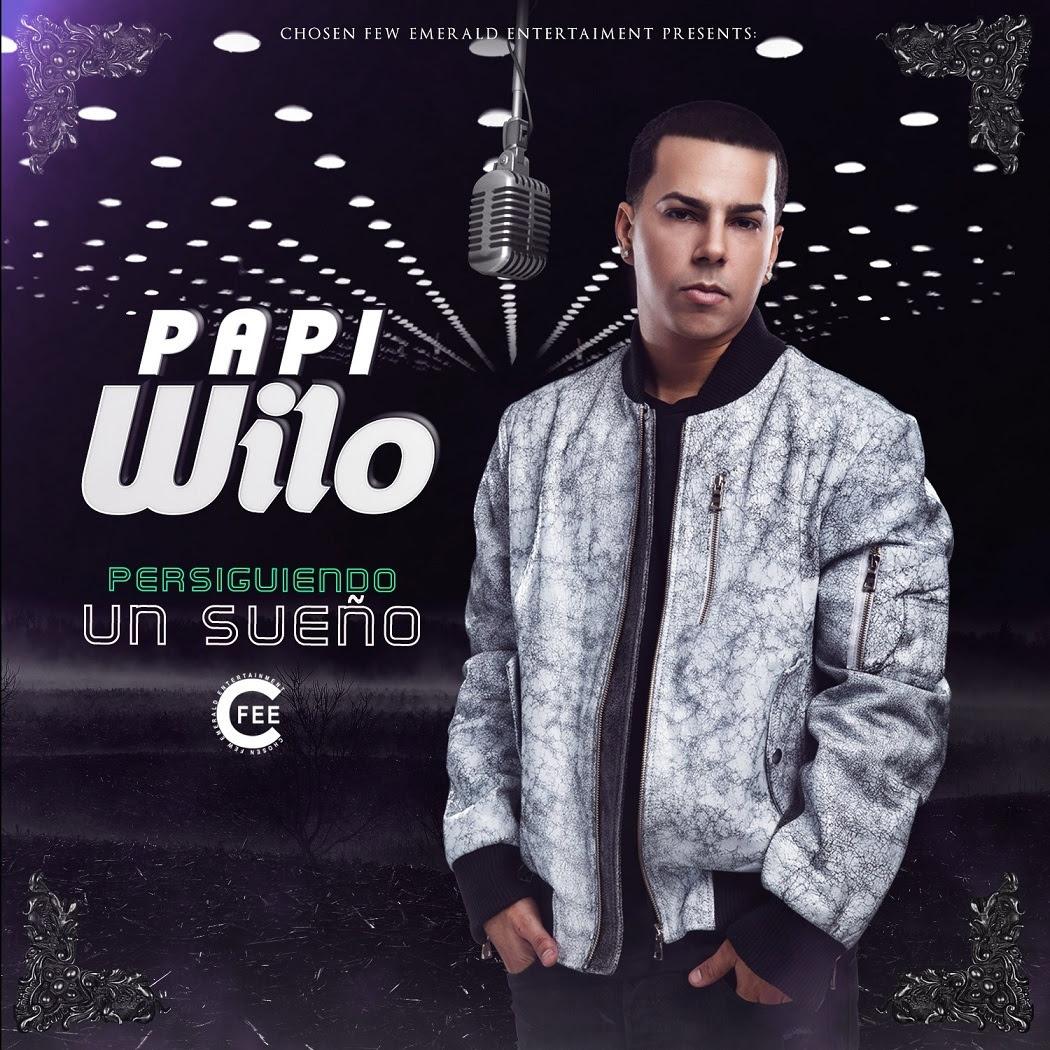 Papi-Wilo-Persiguiendo-Un-Sueno-Album-2017