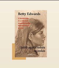 Strandkönyvek - Jobb agyféltekés rajzolás - A kreativitás és a művészeti magabiztosság fejlesztésének új útja - Betty Edwards