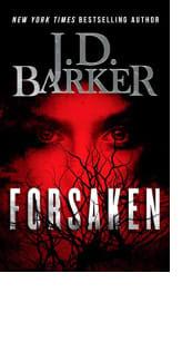 Forsaken by J.D. Barker