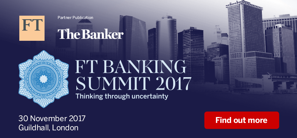 The FT Banking Summit 2017