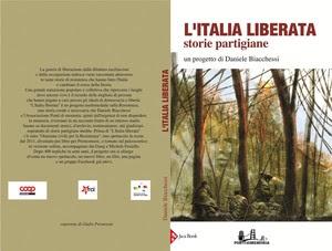 L'Italia Liberata. Storie Partigiane, con importanti contributi tra cui ANPI Sezione Emilio Bacio Capuzzo - Nova Milanese