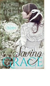 Saving Grace by Michele Paige Holmes