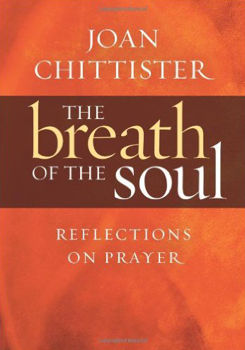 Breath of the Soul by Joan Chittister