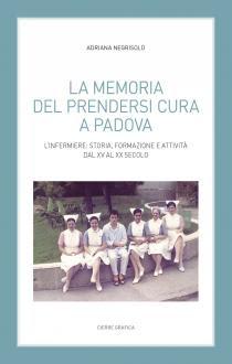 Copertina libro La memoria di prendersi cura a Padova di Adriana Negrisolo.jpg