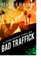 Bad Traffick by DV Berkom
