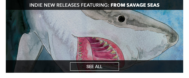Indie New Releases featuring From Savage Seas See All