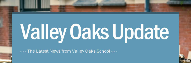 Valley Oaks Update