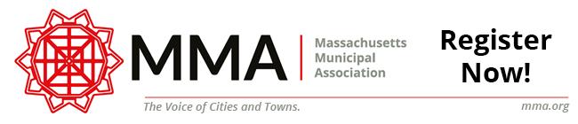 Register Now for Massachusetts Municipal Association Events