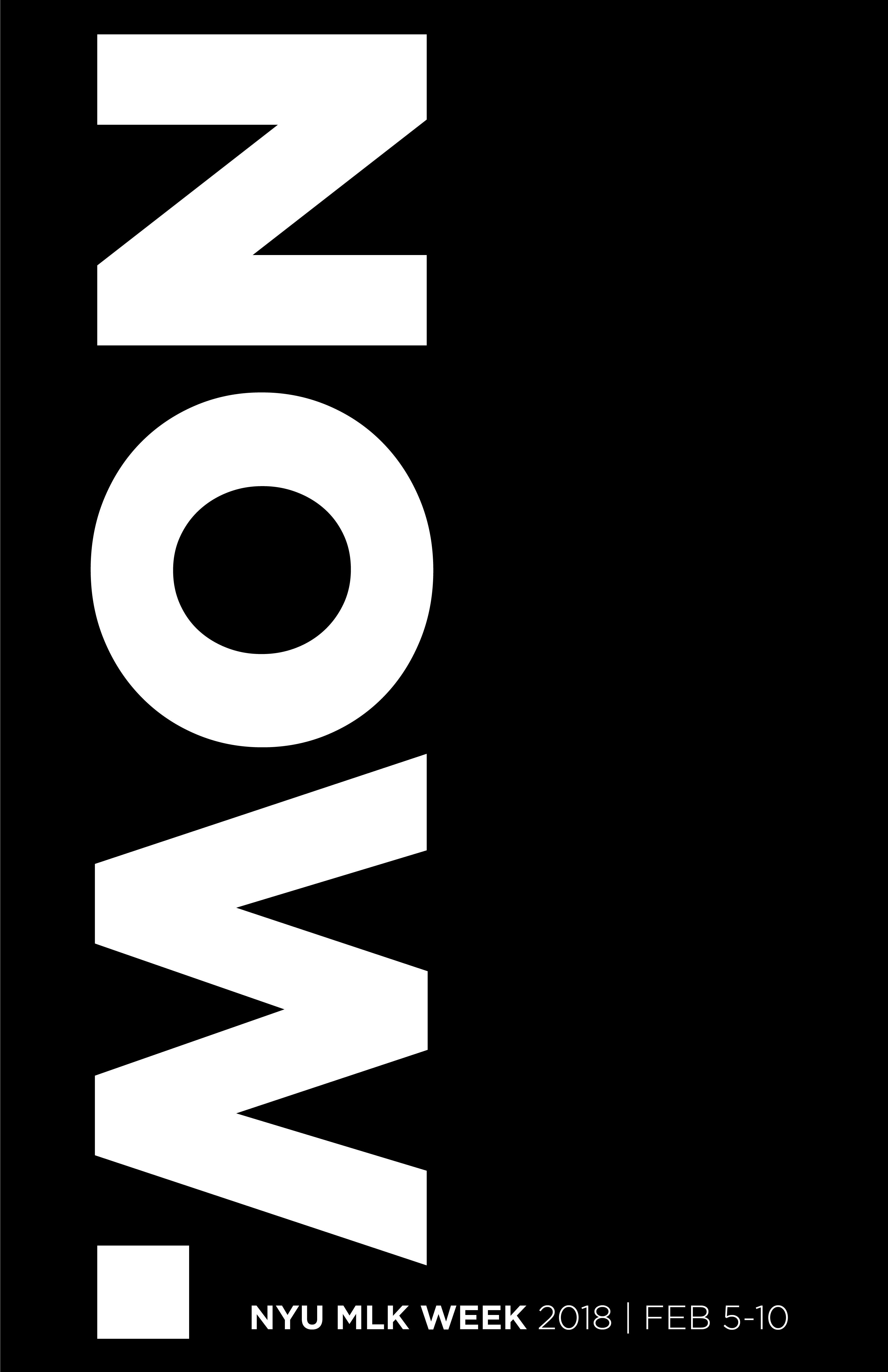 Text - NOW. NYU MLK Week 2018, Feb 5-10