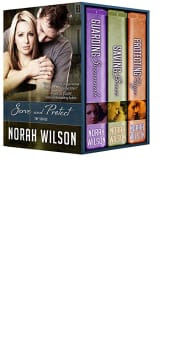 Serve and Protect: Complete Box Set by Norah Wilson
