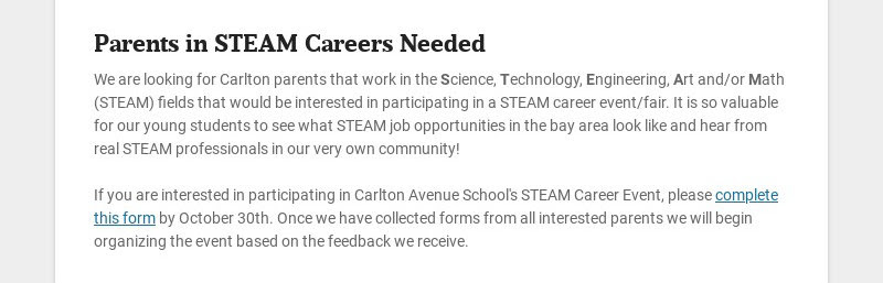 Parents in STEAM Careers Needed We are looking for Carlton parents that work in the Science,...