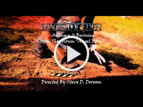 """Images of Eden- """"Autumn Is Burning"""" (Official HD Music Video from the upcoming album, """"Angel Born"""")"""