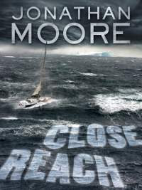 Close reach by jonathan moore