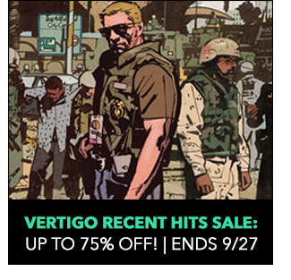Vertigo Recent Hits Sale: up to 75% off! Sale ends 9/27.
