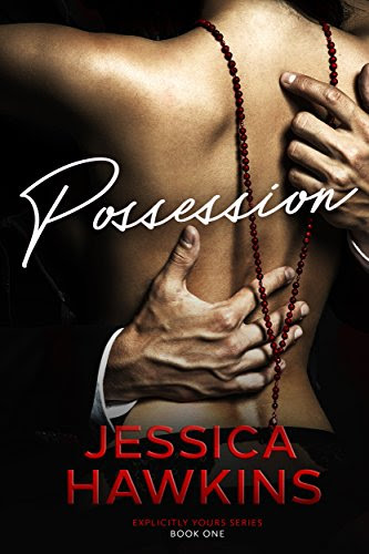 Cover for 'Possession (Explicitly Yours Book 1)'