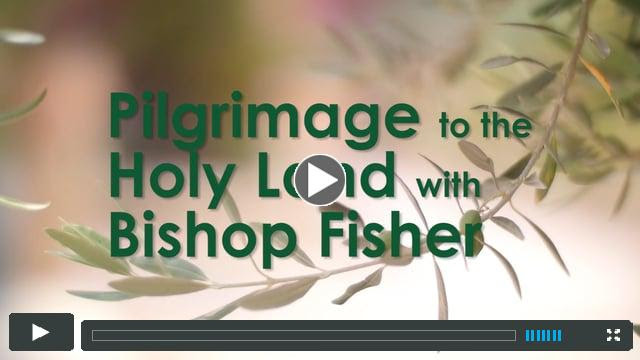 Join Bishop Fisher on a pilgrimage to the Holy Land in 2019