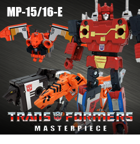 TRANSFORMERS MASTERPIECE MP-15 & MP-16E