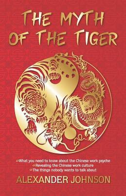 The Myth of the Tiger by Alexander Johnson