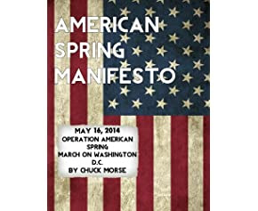 American Spring Manifesto: Manifesto of Operation American Spring  March on Washington  May 16, 2014