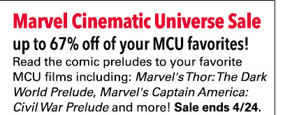 Marvel Cinematic Universe Sale: up to 67% off! Read the comic preludes to your favorite MCU films including: *Marvel's Thor: The Dark World Prelude*, *Marvel's Captain America: Civil War Prelude* and more! Sale ends 4/24.