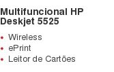 Multifuncional HP Deskjet 5525 Wireless ePrint Leitor de Cartões