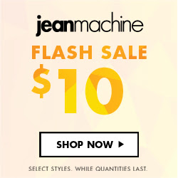 $10 FLASH SALE at Jean Machine...