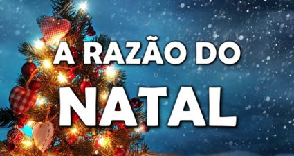 http://oravemsenhorjesus.com/a-razao-do-natal-video/