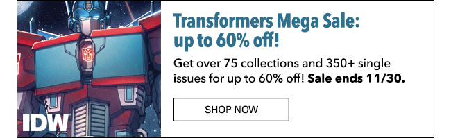 Transformers Mega Sale: up to 60% off! Ends 11/30.