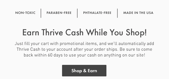 Earn Thrive Cash While You Shop! Shop & Earn.