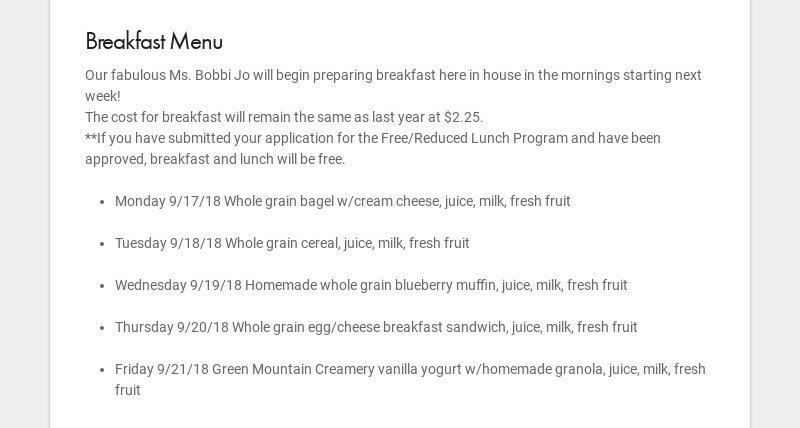 Breakfast Menu Our fabulous Ms. Bobbi Jo will begin preparing breakfast here in house in the...