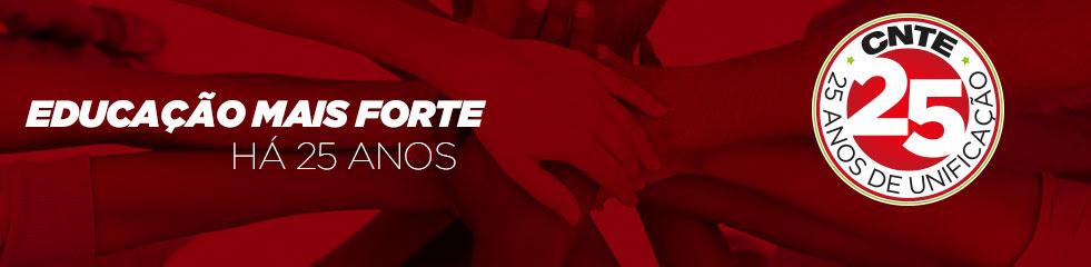 CNTE comemora 25 anos de luta unificada