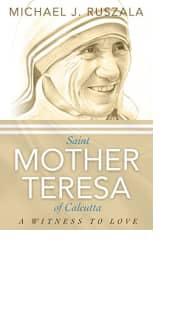 Saint Mother Teresa of Calcutta by Michael J. Ruszala