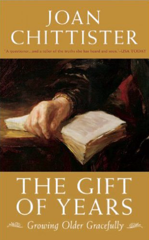 The Gift of Years by Joan Chittister