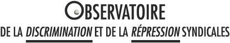 Observatoire de la discrimination et de la répression syndicales