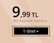 T-Shirt 9,99 TL'den başlayan fiyatlarla