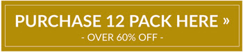 PURCHASE 12 PACK HERE > over 60% Off!