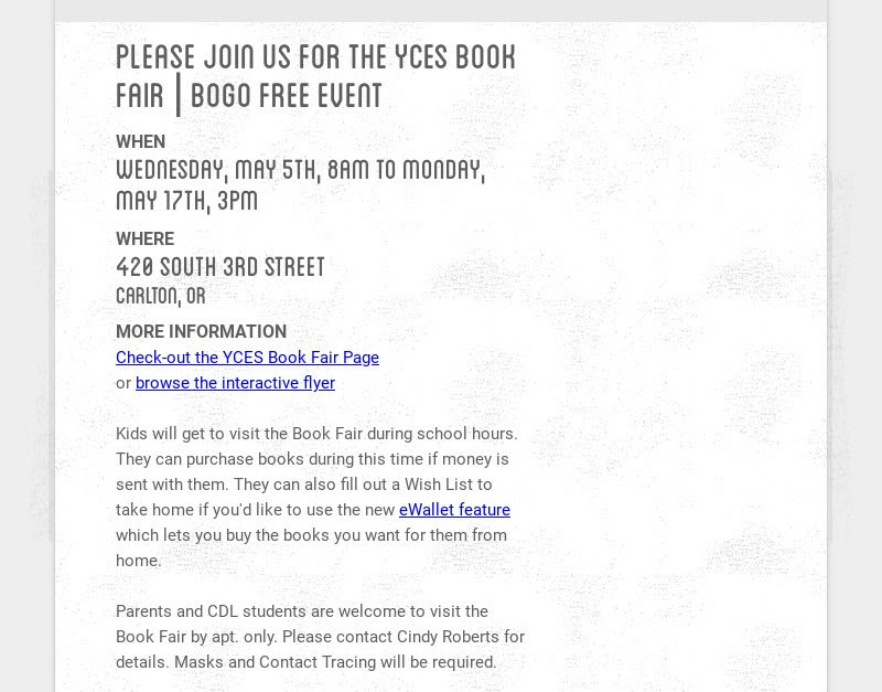 please join us for the yces book fair | bogo free event                         WHEN                         wednesday, may 5th, 8am to monday,...