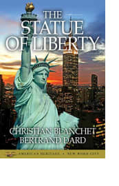The Statue of Liberty by Christian Blanchet and Bertrand Dard