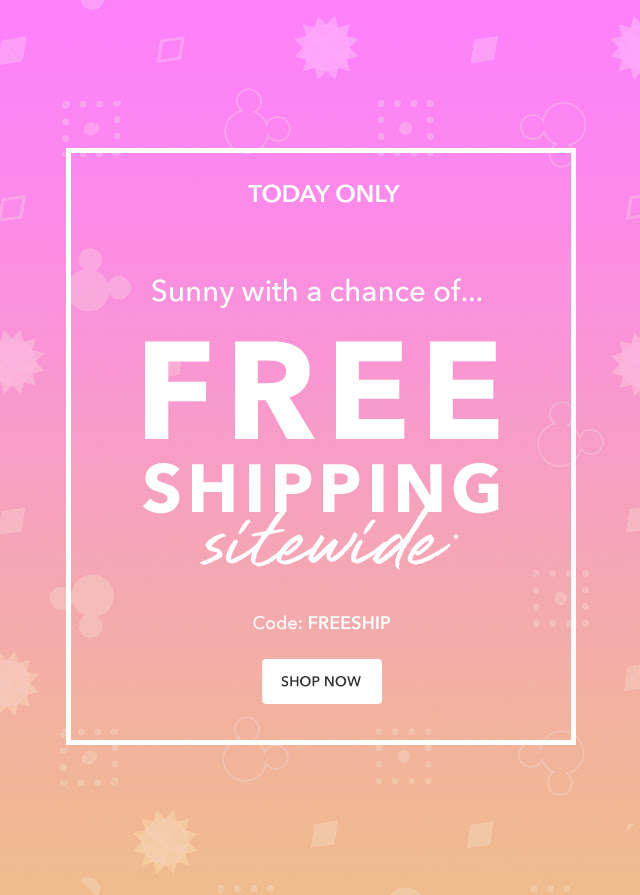Free Shipping Sitewide | Shop Now