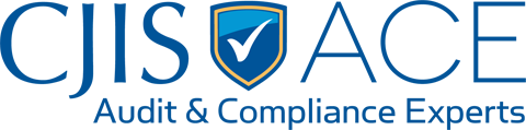 CJIS ACE: The CJIS Audit and Compliance Experts. The closest thing you can get to CJIS Certification.