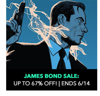 James Bond Sale: up to 67% off! Sale ends 6/14.