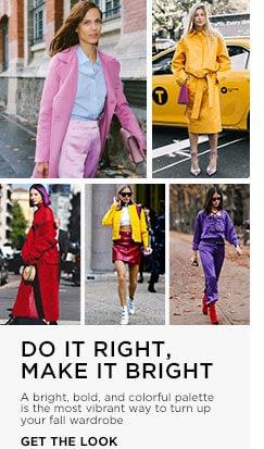 Do it right. Make it Bright. Shop The Edit