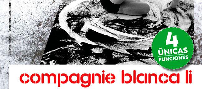 Compagnie Blanca Li. 4 únicas funciones