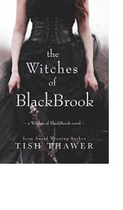 The Witches of BlackBrook by Tish Thawer
