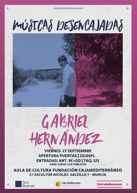Gabriel Hernández Músicas Desencajadas